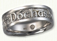 14KW Custom Gaelic Inscribed Wedding Band--DOCHAS GRA CREIDEAMH. Translation - Faith, Hope & Love